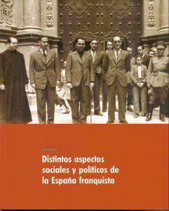 DISTINTOS ASPECTOS SOCIALES Y POLÍTICOS DE LA ESPAÑA FRANQUISTA