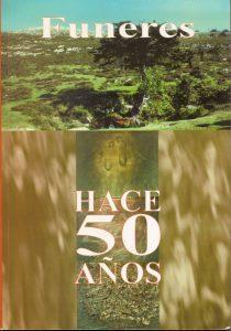 FUNERES. HACE 50 AÑOS