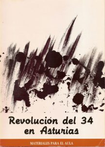 REVOLUCIÓN DEL 34 EN ASTURIAS. MATERIALES PARA EL AULA