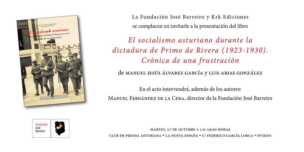 """Presentación del libro """"El Socialismo asturiano durante la dictadura de Primo de Rivera (1923-1930). Crónica de una frustración""""."""