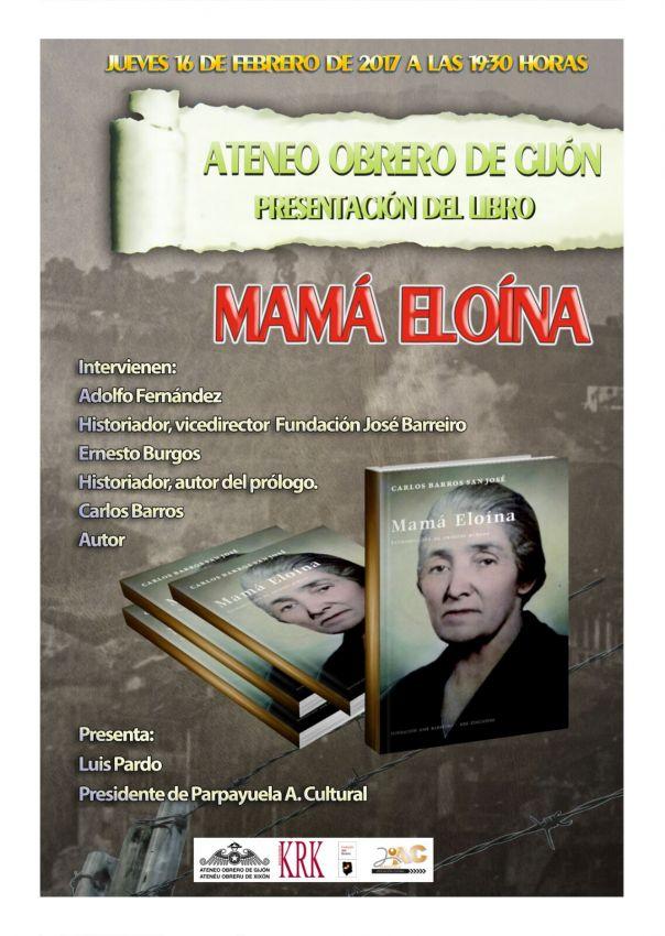 """Presentación del libro """"Mamá Eloína"""""""