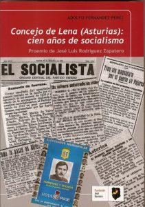 CONCEJO DE LENA (ASTURIAS): CIEN AÑOS DE SOCIALISMO