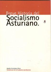 BREVE HISTORIA DEL SOCIALISMO ASTURIANO