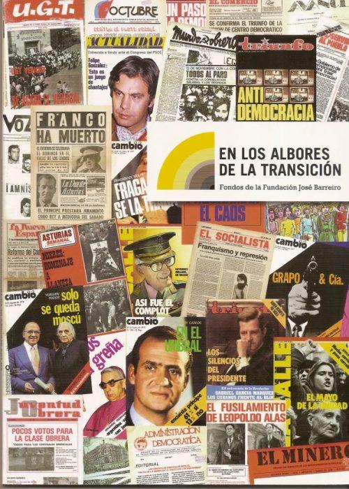 EN LOS ALBORES DE LA TRANSICIÓN. FONDOS DE LA FUNDACIÓN JOSÉ BARREIRO