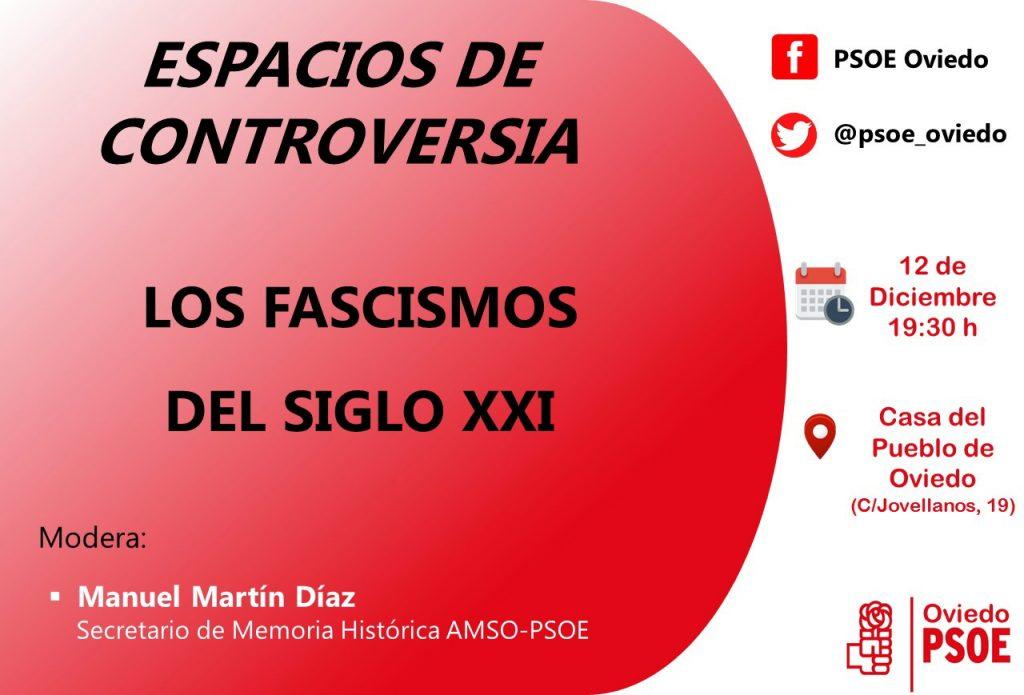 Espacios de controversia: LOS FASCISMOS DEL SIGLO XXI @ Casa del Pueblo de Oviedo