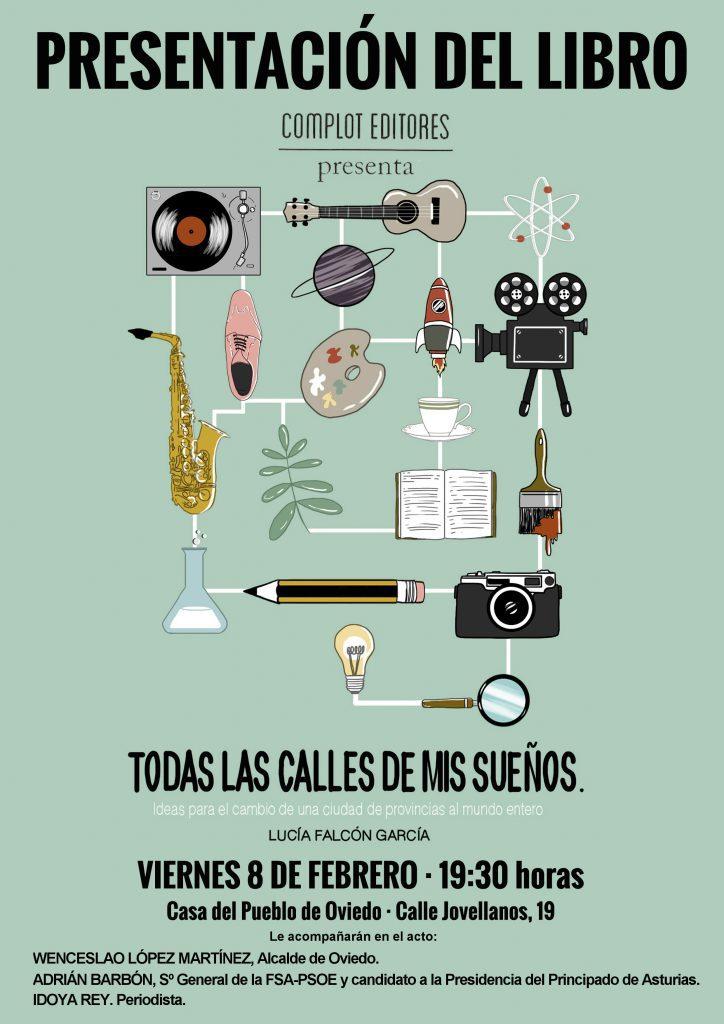 """Presentación del libro """"Todas la calles de mis sueños"""" de Lucía Falcón García @ Casa del Pueblo de Oviedo"""