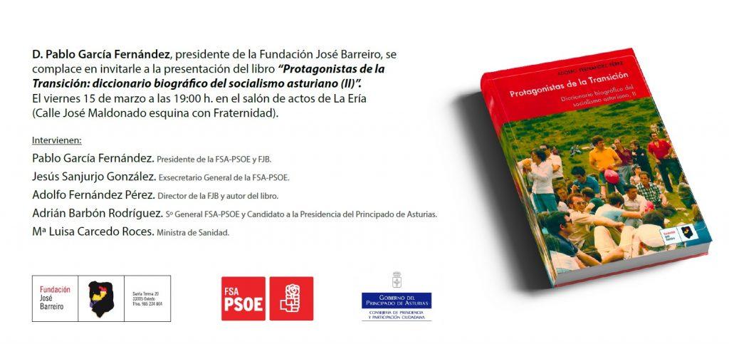 """Presentación del libro: """"PROTAGONISTAS DE LA TRANSICIÓN. Diccionario biográfico del socialismo asturiano (II)"""" @ Salón de Actos de la FSA-PSOE"""