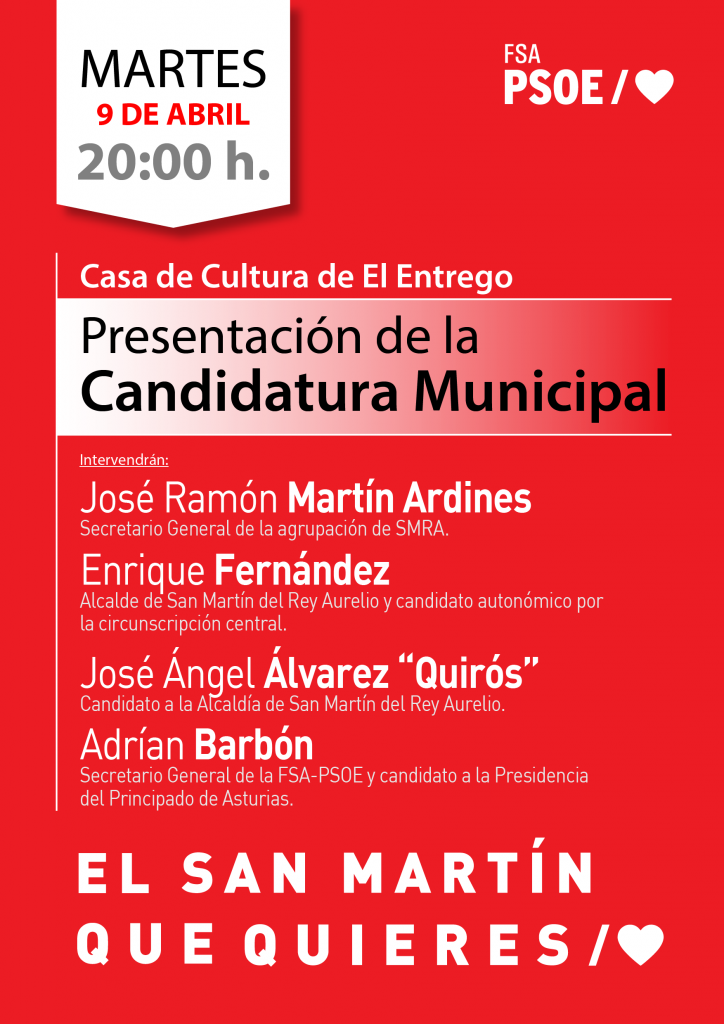 Presentación de la candidatura municipal socialista de SAN MARTÍN DEL REY AURELIO @ Casa de Cultura de El Entrego