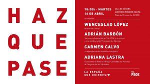 Mitin: ADRIANA LASTRA, CARMEN CALVO, ADRIÁN BARBÓN y WENCESLAO LÓPEZ @ Sala de Cámara - Auditorio Príncipe Felipe