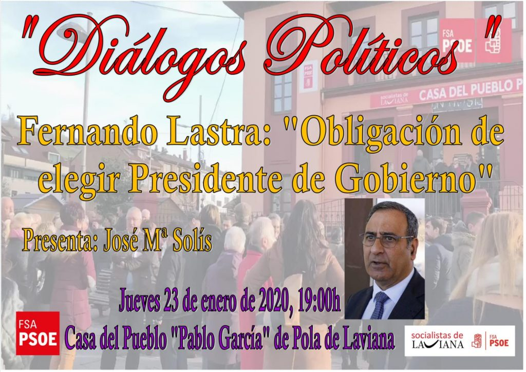 """Diálogos políticos: OBLIGACIÓN DE ELEGIR PRESIDENTE DE GOBIERNO @ Casa del Pueblo """"Pablo García"""""""